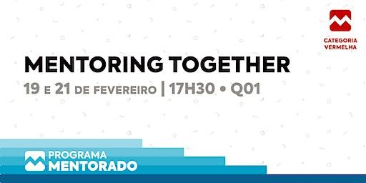 Programa Mentorado 2019/20 - Mentoring Together