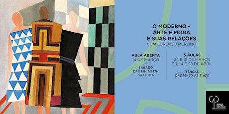 O Moderno – Arte e Moda e suas relações Com Lorenzo Merlino ingressos