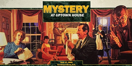 Mystery at Uptown House: Private Murder Mystery Party at a D.C. Mansion tickets