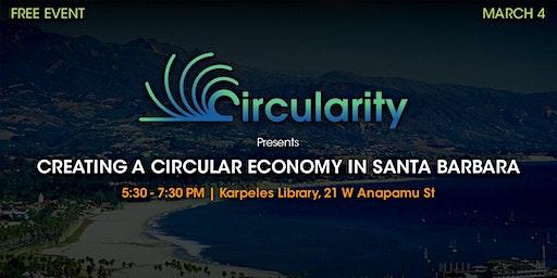 Creating a Circular Economy in Santa Barbara