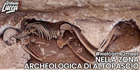 #welcome2meet nella zona archeologica di Altopascio biglietti
