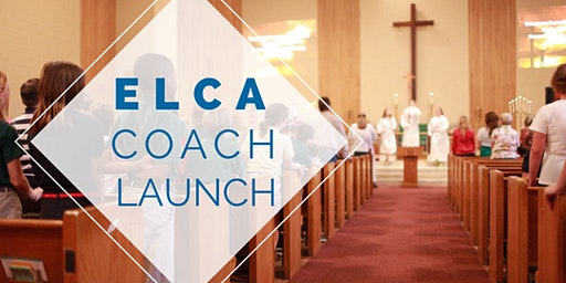 ELCA Coach Launch Training