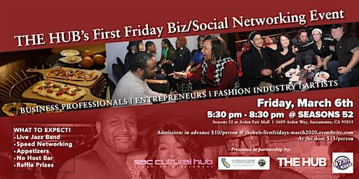 THE HUB's First Friday Biz/Social Mixer