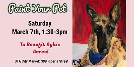 Paint Your Pet to Benefit Ayla's Acres! tickets