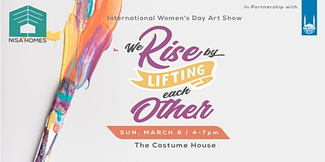 We Rise by Lifting Each Other tickets