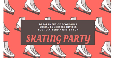 Department of Economics Skating Party tickets