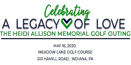 The Heidi Allison Memorial Golf Outing -Celebrating a Legacy of Love tickets