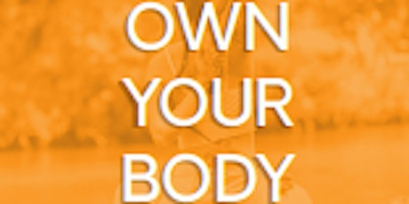 Wednesday Signature Series-Own Your Body: Weight Management and Nutrition tickets