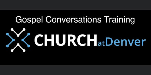 Gospel Conversations Training