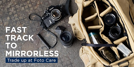 FAST TRACK to MIRRORLESS tickets