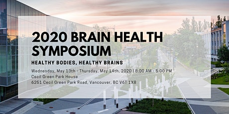 2020 Brain Health Symposium: Healthy Bodies, Healthy Brains tickets