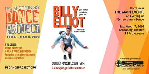 Palm Springs Dance Project: #BOYSDANCETOO: BILLY ELLIOT