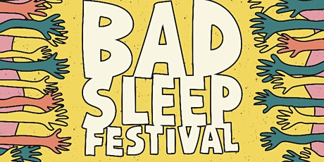 Bad Sleep Festival 2020 ft. CASSIA tickets