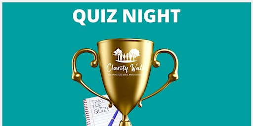 Clarity Walk Quiz night