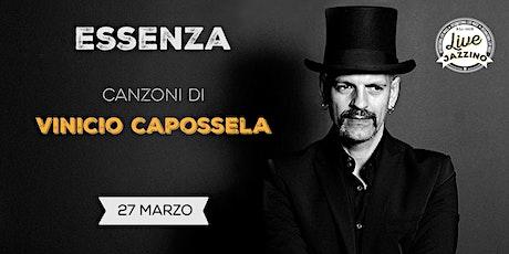 """""""Essenza"""" - Canzoni di Vinicio Capossela - Live at Jazzino biglietti"""
