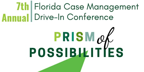 7th Annual FL Case Manager Conference tickets