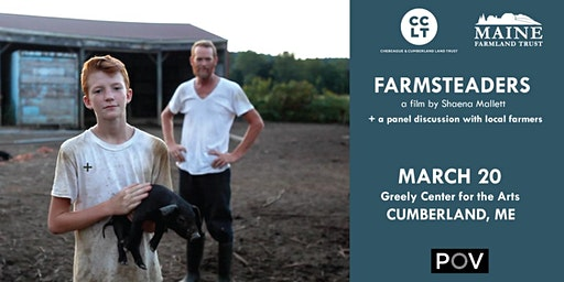"""""""Farmsteaders"""" screening with Chebeague & Cumberland Land Trust and Maine Farmland Trust"""