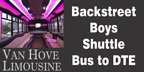 Backstreet Boys Shuttle Bus to DTE from O'Halloran's / Orleans Mt. Clemens tickets