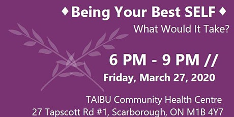 Being Your Best SELF: What Would It Take? (#3/3) tickets