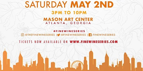 Fine Wine Series - Atlanta, GA tickets