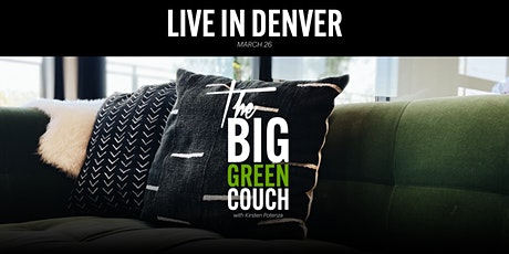 The Big Green Couch - LIVE in Denver, Colorado tickets