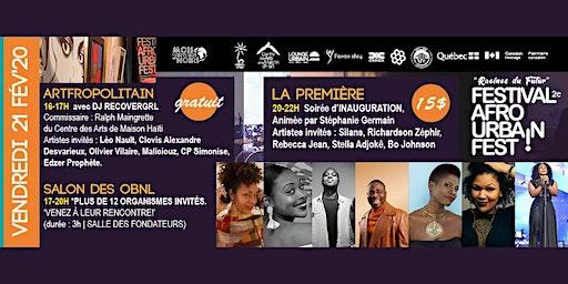 La Première, soirée d'INAUGURATION - FESTIVAL AFRO URBAIN