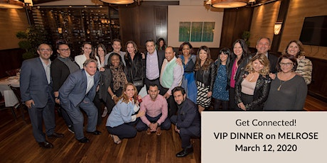 Get Connected! VIP Dinner in West Hollywood tickets