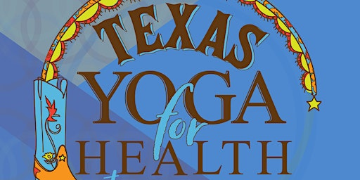Texas Yoga Conference 2020 Yoga for Health Integrative Medicine Training