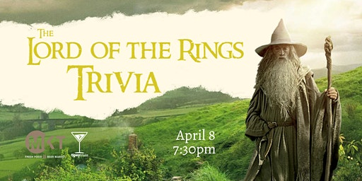 The Lord of the Rings Trivia - April 8, 7:30pm - YEG MKT