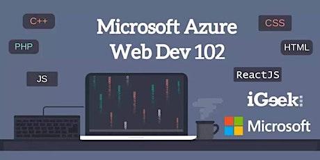 Microsoft Azure x iGeek:Web Development Workshop 102 Module 2 tickets