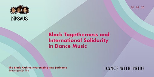 Dipsaus x Dance with Pride - Black Togetherness
