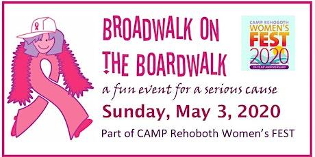 BROADWALK ON THE BOARDWALK 2020 FREE REGISTRATION tickets