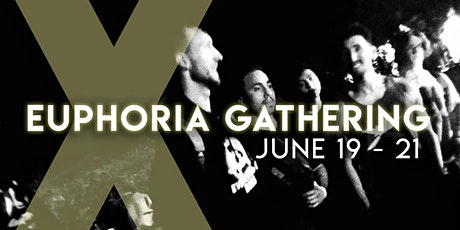 Euphoria Gathering X tickets