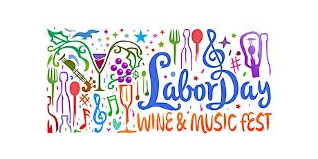 Labor Day Wine & Music Fest 2020 tickets