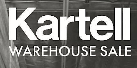 Kartell Warehouse Sale tickets
