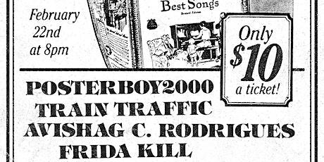 Posterboy2000 / Train Traffic / Avishag C. Rodrigues / Frida Kill tickets
