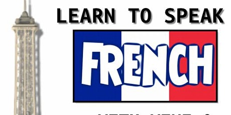 SPEAK FRENCH IN 2 HOURS WHILE SIPPING WINE & EATING CHEESE tickets