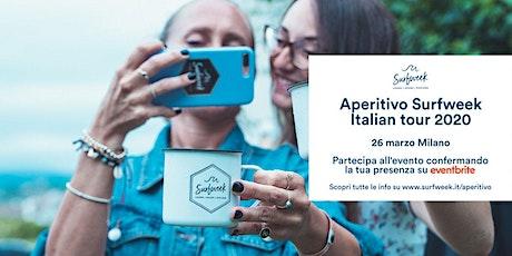 Aperitivo itinerante Surfweek Milano tickets