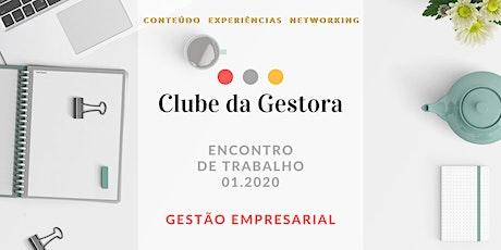 Encontro de Trabalho 01.2020 - Tema: Gestão Empresarial tickets