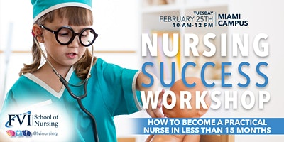 Nursing Success Workshop (PN) – How to become Nurse Ready in less than 15 months!