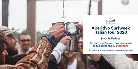 Aperitivo itinerante Surfweek Padova biglietti