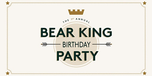 Bear King Brewing's One Year Anniversary Party