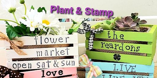 Plant & Stamp