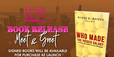 Get it Girl Publishing Presents: Who Made the Potato Salad Book Release Party