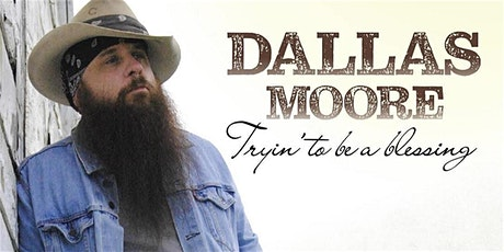 Dallas Moore with Billy Don Burns tickets