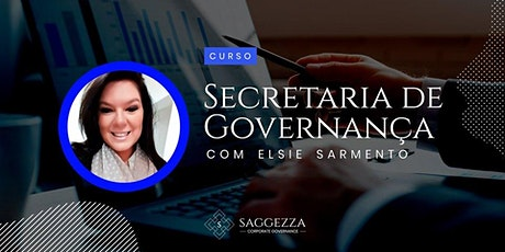 SECRETARIA DE GOVERNANÇA CORPORATIVA- O Desenvolvimento do Profissional de Governança - TURMA EXTRA ingressos