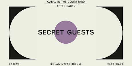 Cabal in the Courtyard Afterparty w/ Secret Guests tickets