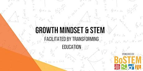 Growth Mindset & STEM tickets