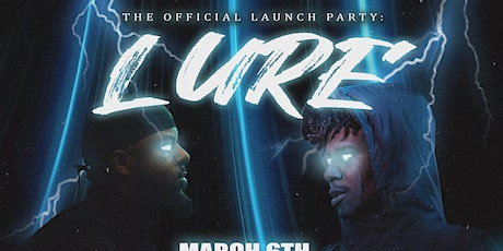 The Official Launch Party: LURE tickets