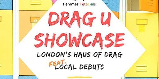Drag U Showcase - London's Haus of Drag